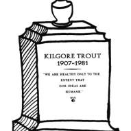 kurt vonnegut kilgore trout Now It Can Be Told